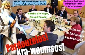 Zeus erscheint beim Treffen der Ministerpräsidenten
